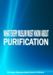 What_Every_Muslim_Must_Know_About_Purification